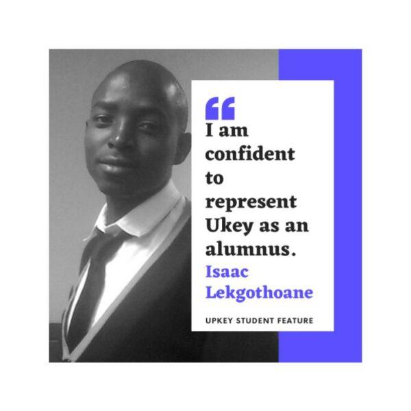 Consolidating my Interests With Upkey: Isaac Lekgothoane